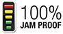 100% Jam Proof